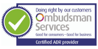 ombudsman logo with green tick that has text which reads ' doing right by our customers, ombudsman services - good for customers, good for business. Certified ADR provider'